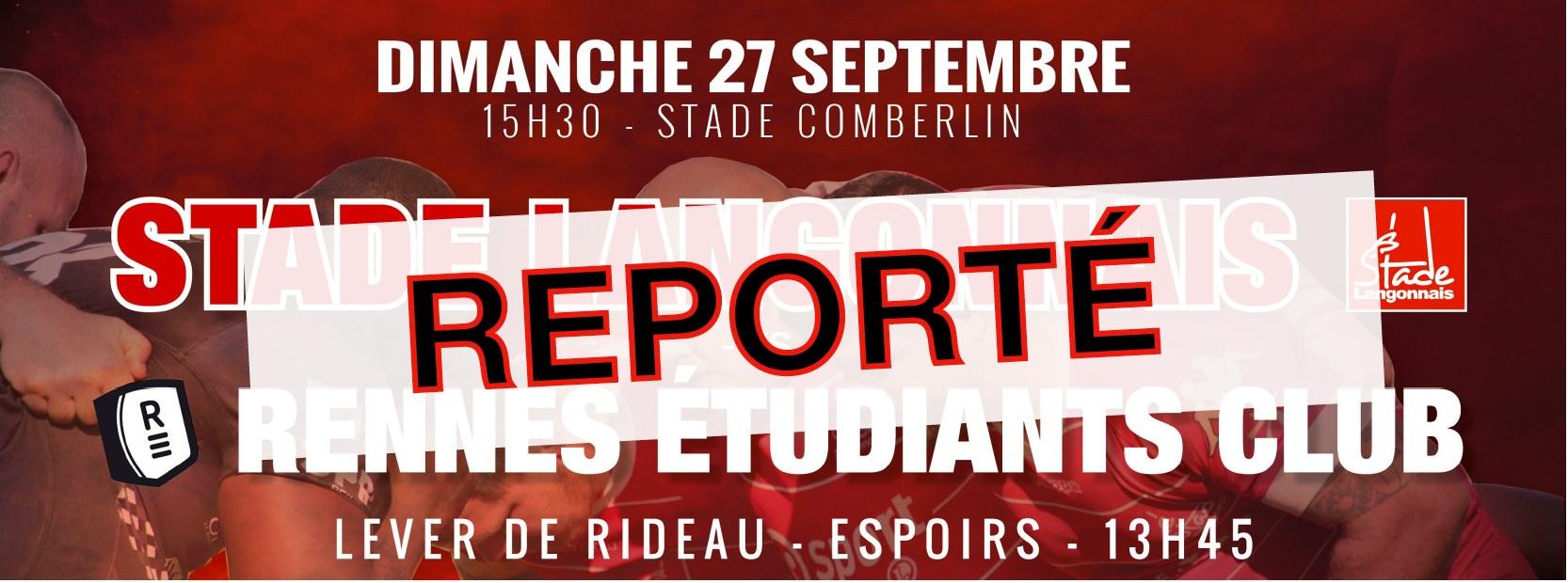 Communiqué : Langon – Rennes annulé !